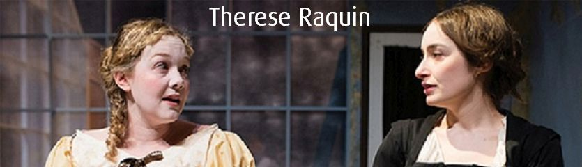 Thérèse Raquin is a superb examination of corrupted morals, set in the notoriously dingy backstreets of Paris in the late 19th century.